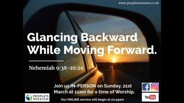 Glancing Backward While Moving Forward